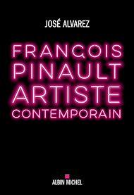 Téléchargez le livre :  François Pinault, artiste contemporain
