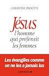 Télécharger le livre :  Jésus, l'homme qui préférait les femmes