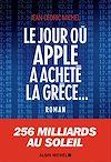 Télécharger le livre :  Le Jour où Apple a acheté la Grèce...