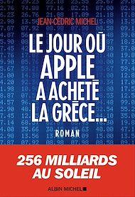 Téléchargez le livre :  Le Jour où Apple a acheté la Grèce...