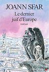 Télécharger le livre :  Le Dernier Juif d'Europe