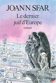 Téléchargez le livre :  Le Dernier Juif d'Europe