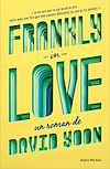 Télécharger le livre :  Frankly in love
