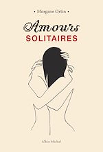 Download this eBook Amours solitaires