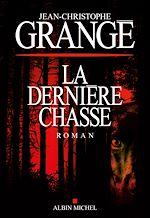 Download this eBook La Dernière Chasse