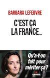Télécharger le livre :  C'est ça la France...