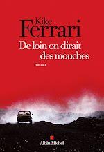 Download this eBook De loin on dirait des mouches