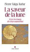 Télécharger le livre :  La Saveur de la lune