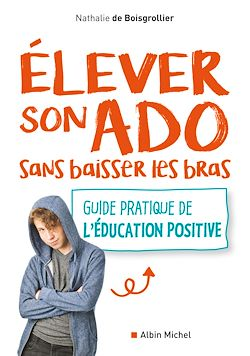 Download the eBook: Elever son ado sans baisser les bras