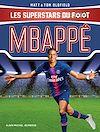 Télécharger le livre :  Mbappé