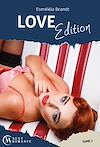 Télécharger le livre :  Love Edition - Tome 2