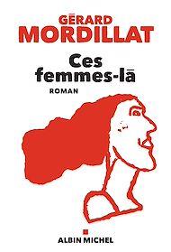 Téléchargez le livre :  Ces femmes-là