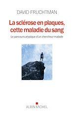 Download this eBook La Sclérose en plaques cette maladie du sang