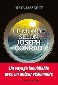 Téléchargez le livre :  Le Monde selon Joseph Conrad