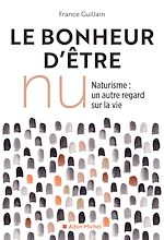 Download this eBook Le Bonheur d'être nu