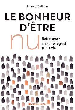 Download the eBook: Le Bonheur d'être nu