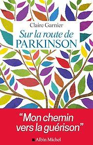 Téléchargez le livre :  Sur la route de Parkinson