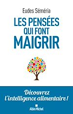 Download this eBook Les Pensées qui font maigrir