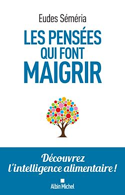 Download the eBook: Les Pensées qui font maigrir