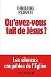 Télécharger le livre :  Qu'avez-vous fait de Jésus ?
