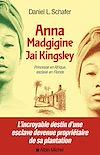 Télécharger le livre :  Anna Madgigine Jay Kingsley