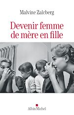 Download this eBook Devenir femme de mère en fille
