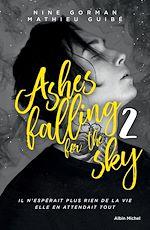 Téléchargez le livre :  Ashes falling for the sky - tome 2