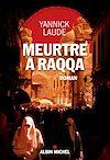 Télécharger le livre :  Meurtre à Raqqa