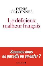 Download this eBook Le Délicieux Malheur français