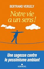 Download this eBook Notre vie a un sens !