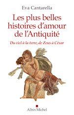 Download this eBook Les Plus Belles Histoires d'amour de l'antiquité