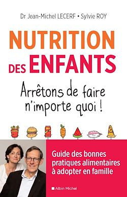 Download the eBook: Nutrition des enfants. Arrêtons de faire n'importe quoi !