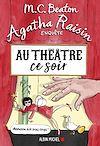 Télécharger le livre :  Agatha Raisin enquête 25 - Au théâtre ce soir