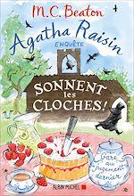 Download this eBook Agatha Raisin 29 - Sonnent les cloches !