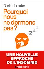 Téléchargez le livre :  Pourquoi nous ne dormons pas ?