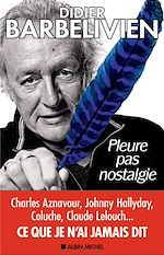 Download this eBook Pleure pas nostalgie