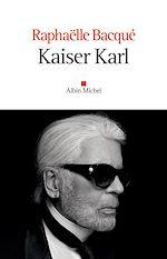 Kaiser Karl | Bacqué, Raphaëlle