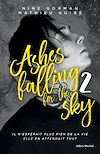 Ashes falling for the sky. Volume 2, Sky burning down to ashes