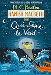 Télécharger le livre :  Hamish Macbeth 6 - Qui sème le vent