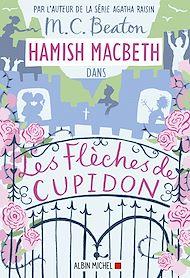 Téléchargez le livre :  Hamish Macbeth 8 - Les flèches de Cupidon