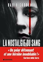 La Nostalgie du sang | Correnti, Dario