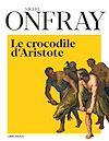Télécharger le livre : Le Crocodile d Aristote