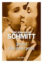 Journal d'un amour perdu | Schmitt, Éric-Emmanuel
