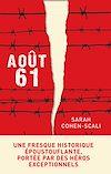 Télécharger le livre :  Août 61
