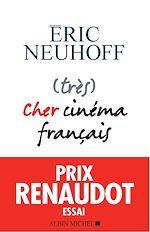 Download this eBook (très) Cher cinéma français