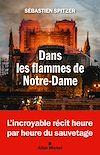 Télécharger le livre :  Dans les flammes de Notre-Dame