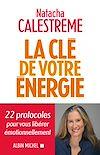 Télécharger le livre :  La Clé de votre énergie