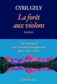 Téléchargez le livre :  La Forêt aux violons