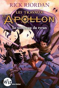 Téléchargez le livre :  Les Travaux d'Apollon - tome 4
