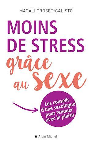 Moins de stress grâce au sexe